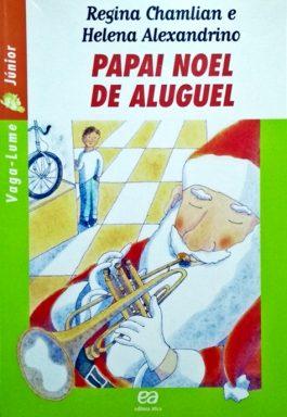 Papai Noel De Aluguel (Série Vaga-lume Júnior)