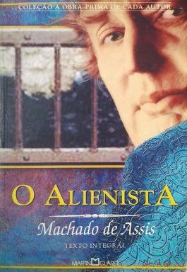 O Alienista (Coleção A Obra-Prima De Cada Autor)