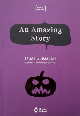 An Amazing Story (Coleção Nice To Read You!)