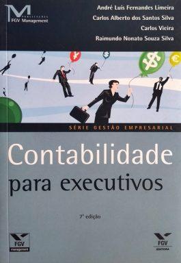 Contabilidade Para Executivos (Série Gestão Empresaria)