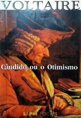 Cândido Ou o Otimismo (Coleção L&PM Pocket – 92)