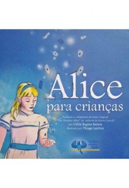 Alice Para Crianças (Contém CD-ROM Bilingue – Português Escrito / Libras)