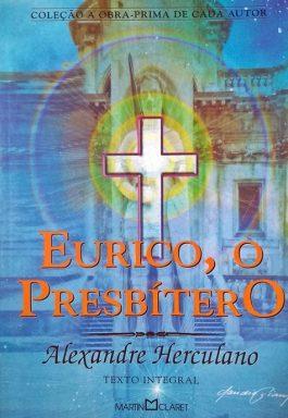 Eurico, O Presbítero (Coleção A Obra-Prima De Cada Autor)