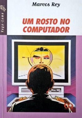Um Rosto No Computador (Série Vaga-lume)