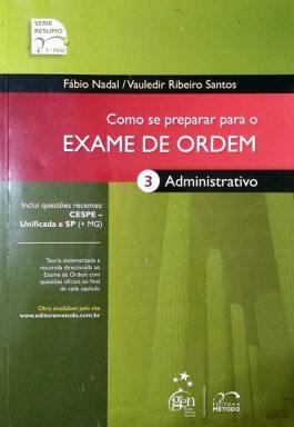 Como Se Preparar Para O Exame De Ordem 3: Administrativo