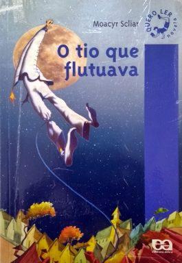 O Tio Que Flutuava (Série Quero Ler – Novela)
