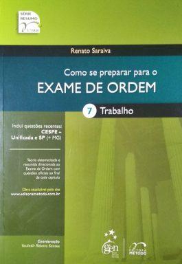 Como Se Preparar Para O Exame De Ordem 7: Trabalho