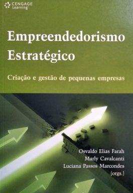 Empreendedorismo Estratégico: Criação E Gestão De Pequenas Empresas