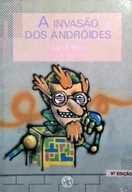 A Invasão Dos Andróides (Série Transas & Tramas)