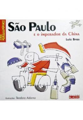 São Paulo E O Imperador Da China (Série Paralelepípedos)
