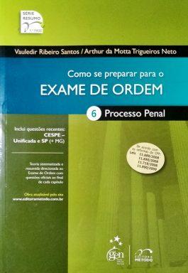 Como Se Preparar Para O Exame De Ordem 6: Processo Penal