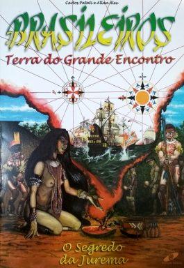 Brasileiros Terra Do Grande Encontro: O Segredo Da Jurema