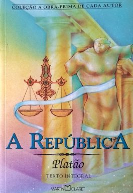A República (Coleção A Obra-Prima De Casa Autor)