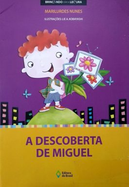 A Descoberta De Miguel (Brincando Com A Leitura)