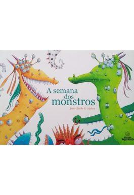 A Semana Dos Monstros (Coleção Hora Viva)
