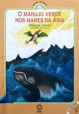 O Marujo Verde Nos Mares Da Ásia (Série Conte Outra Vez)