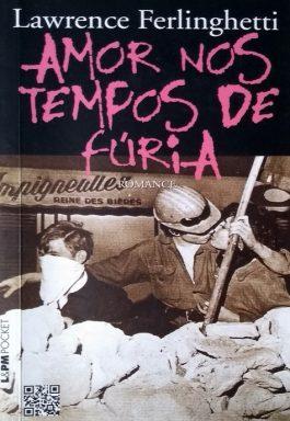 Amor Nos Tempos De Fúria (Coleção L&PM Pocket – 1075)