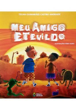 Meu Amigo Etevildo (Coleção Coisas De Criança)