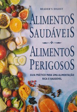 Alimentos Saudáveis / Alimentos Perigosos