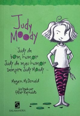 Judy Moody: Judy De Bom Humor, Judy de Mau Humor, Sempre Judy Moody – Vol. 1
