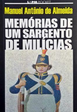 Memórias De Um Sargento De Milícias (Coleção L&PM Pocket – 45)
