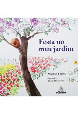 Festa No Meu Jardim (Coleção De Fio A Pavio)