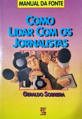 Como Lidar Com Os Jornalistas