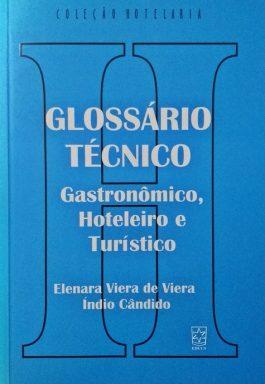 Glossário Técnico Gastronômico, Hoteleiro e Turístico