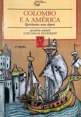 Colombo E A América: Quinhentos Anos Depois