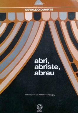 Abri, Abriste, Abreu (Série Caderno de Poesia)