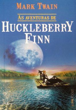 As Aventuras De Huckleberry Finn (Coleção L&PM Pocket – 935)
