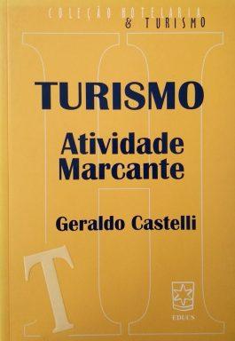Turismo Atividade Marcante (Coleção Hotelaria e Turismo)