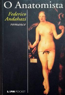 O Anatomista (Série L&PM Pocket – 398)