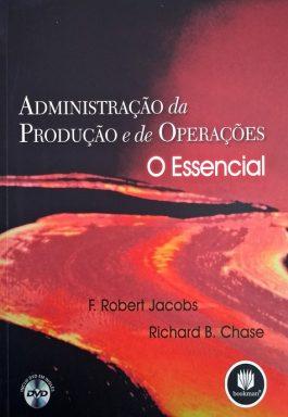 Administração Da Produção E De Operações – O Essencial (Inclue DVD Em Inglês)