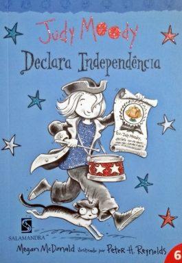 Judy Moody Declara Independência – Vol. 6