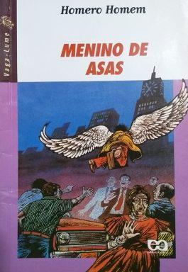 Menino De Asas (Série Vaga-Lume)