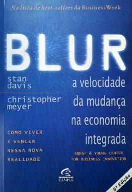 Blur: A Velocidade Da Mudança Na Economia Integrada