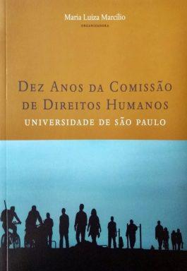 Dez Anos da Comissão de Direitos Humanos – USP