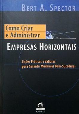Como Criar E Administrar Empresas Horizontais