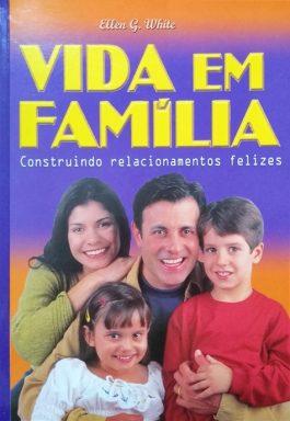 Vida Em Família: Construindo Relacionamentos Felizes
