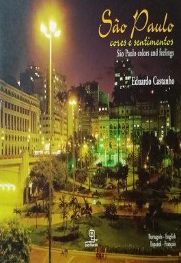 São Paulo Cores e Sentimentos – São Paulo Colors And feelings
