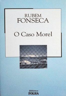 O Caso Morel (Coleção Biblioteca Folha)