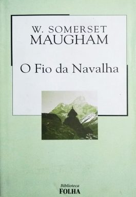 O Fio Da Navalha (Coleção Biblioteca Folha)