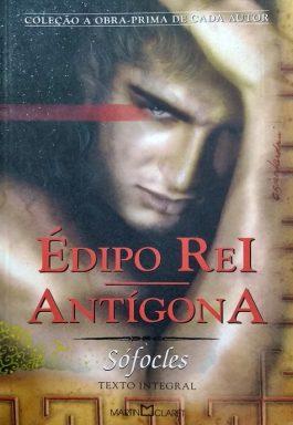 Édipo Rei – Antígona (Coleção A Obra-Prima De Cada Autor)