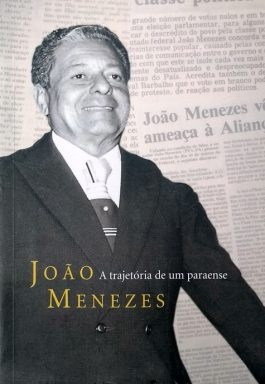 João Menezes: A Trajetória De Um Paraense