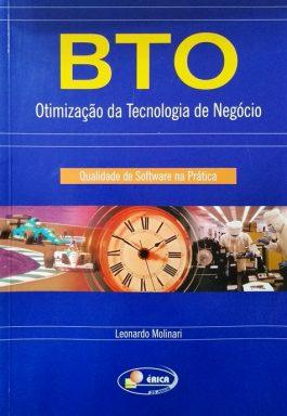 BTO: Otimização Da Tecnologia De Negócio