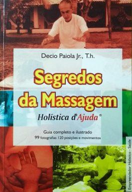 Segredos Da Massagem: Holística D'ajuda
