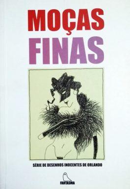Moças Finas (Série de Desenhos Inocentes de Orlando)
