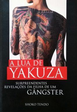 A Lua De Yakuza: Surpreendentes Revelações Da Filha De Um Gângster