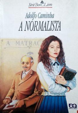 A Normalista (Série Bom Livro)
